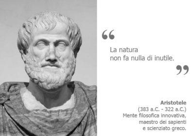 Aristotele-La natura non fa nulla di inutile-Biosicurezza-Unitec-Manifesto-Spunti di riflessione