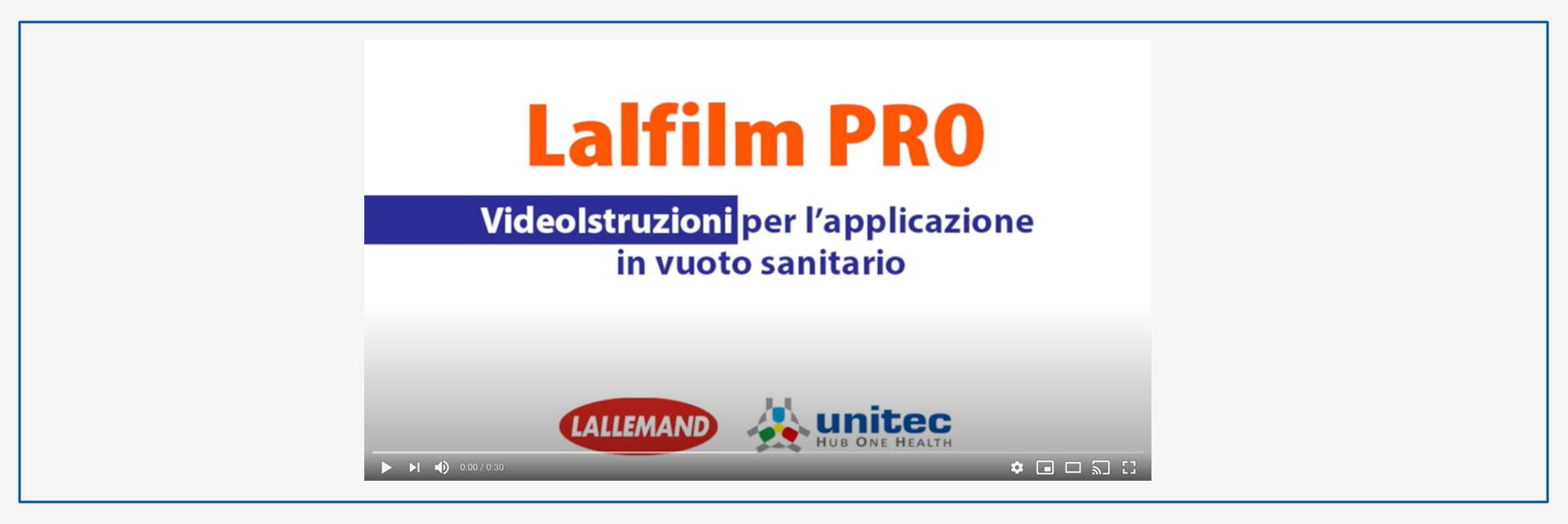 LalFilm PRO: VideoIstruzioni per l'applicazione in vuoto sanitario