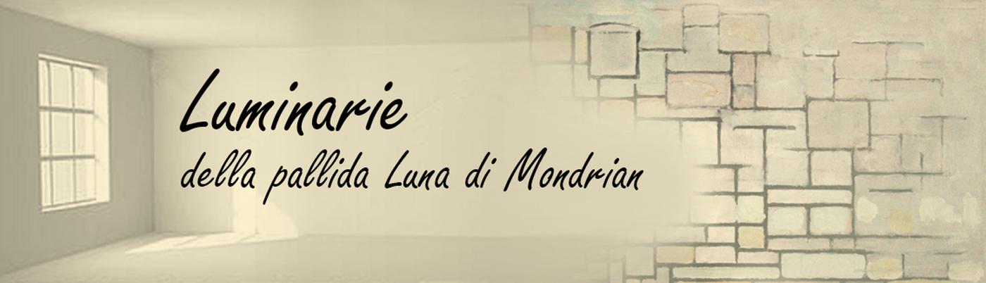 Luminarie della pallida Luna di Mondrian